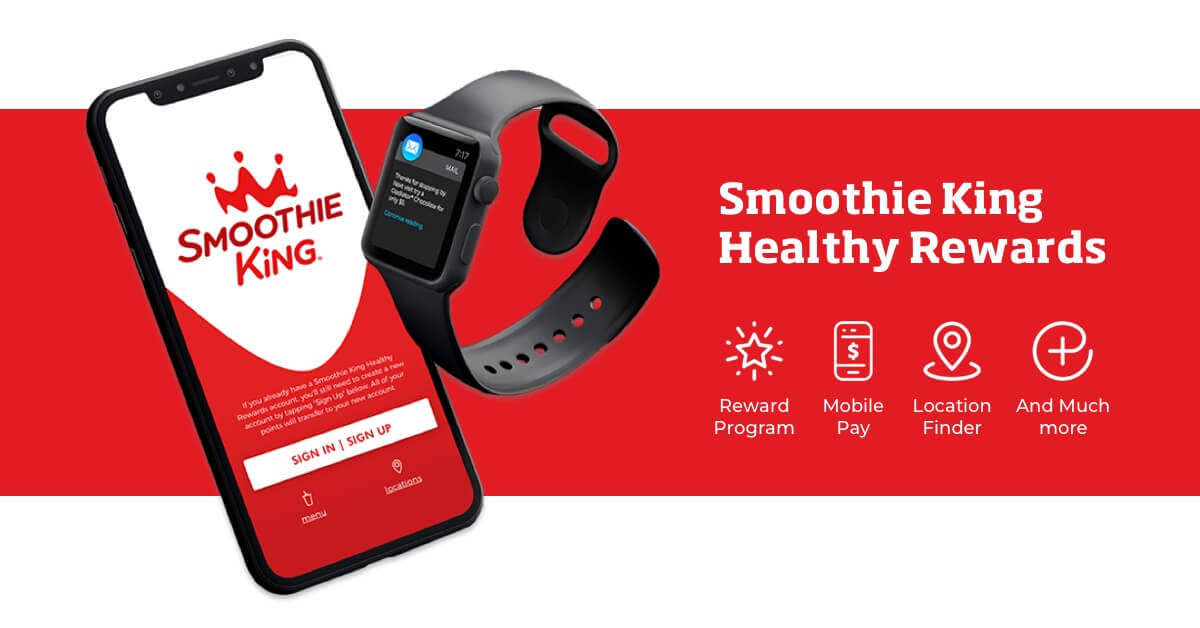 Smoothie King App with iWatch Reward Program, Mobile Pay, Location Finder